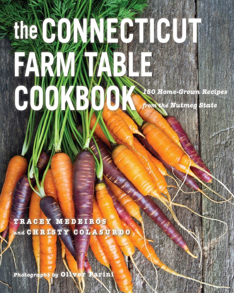 Book cover for The Connecticut Farm Table Cookbook by Tracey Medeiros