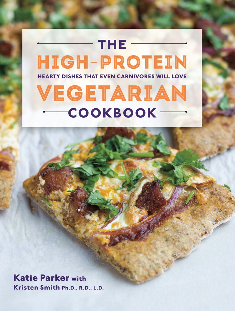 Book cover for The High-Protein Vegetarian Cookbook by Katie Parker