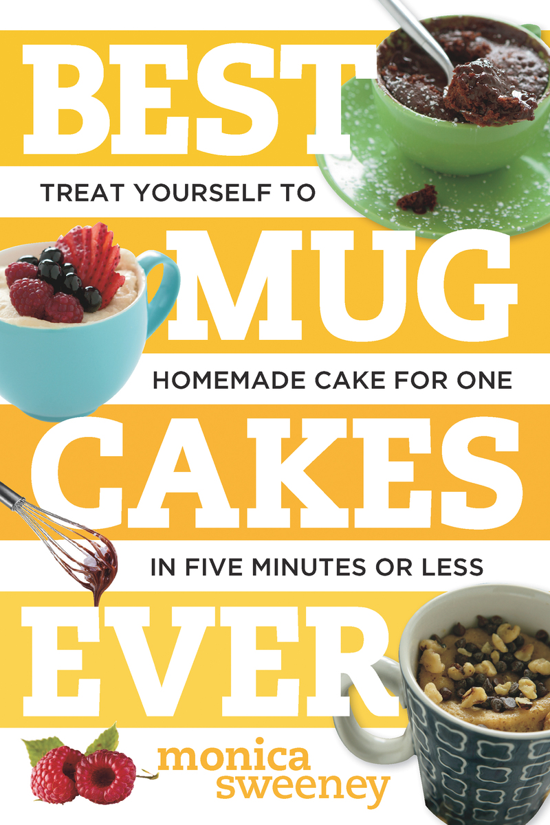 Book cover for Best Mug Cakes Ever by Monica Sweeney