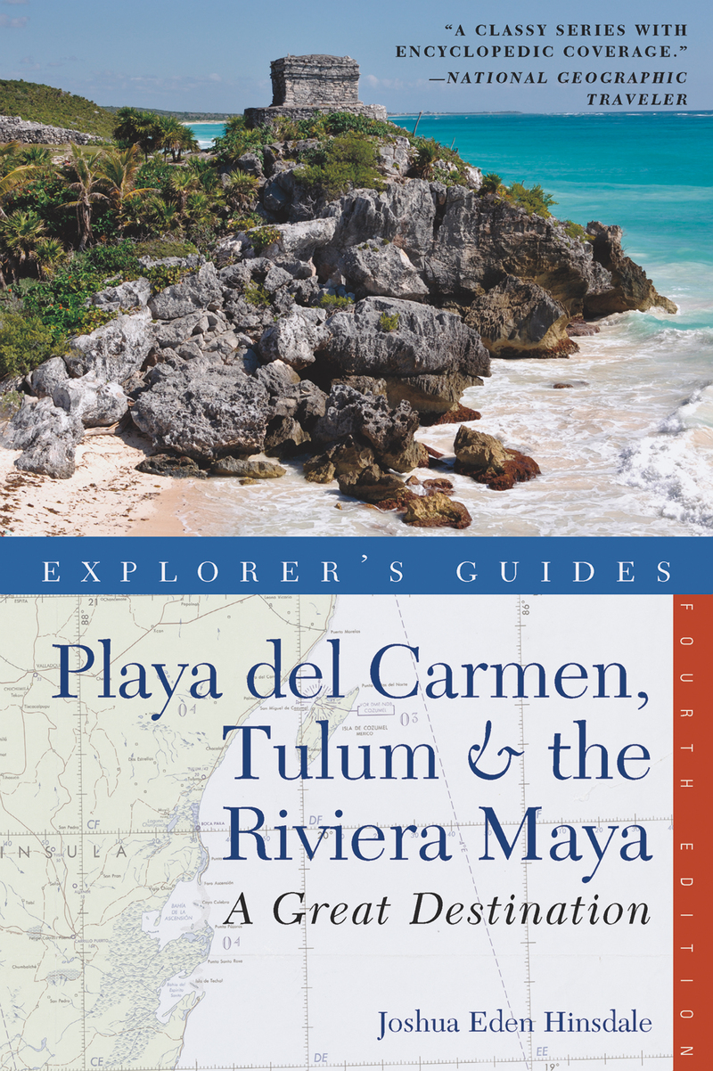 Book cover for Explorer's Guide Playa del Carmen, Tulum & the Riviera Maya: A Great Destination by Joshua Eden Hinsdale