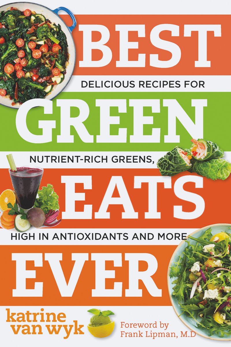 Book cover for Best Green Eats Ever by Katrine Van Wyk