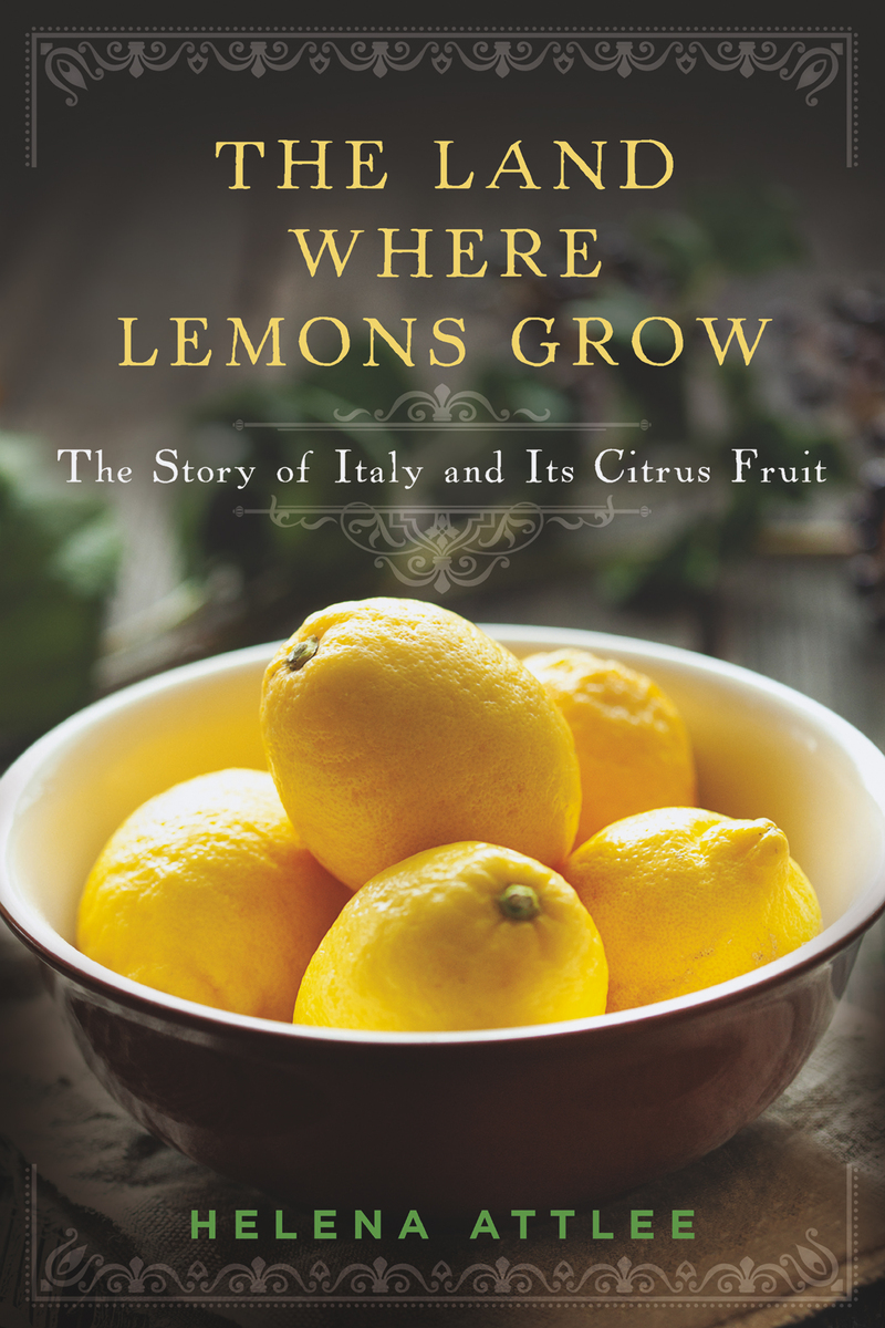Book cover for The Land Where Lemons Grow by Helena Attlee