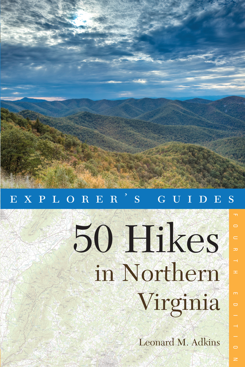 Book cover for Explorer's Guide 50 Hikes in Northern Virginia by Leonard M. Adkins