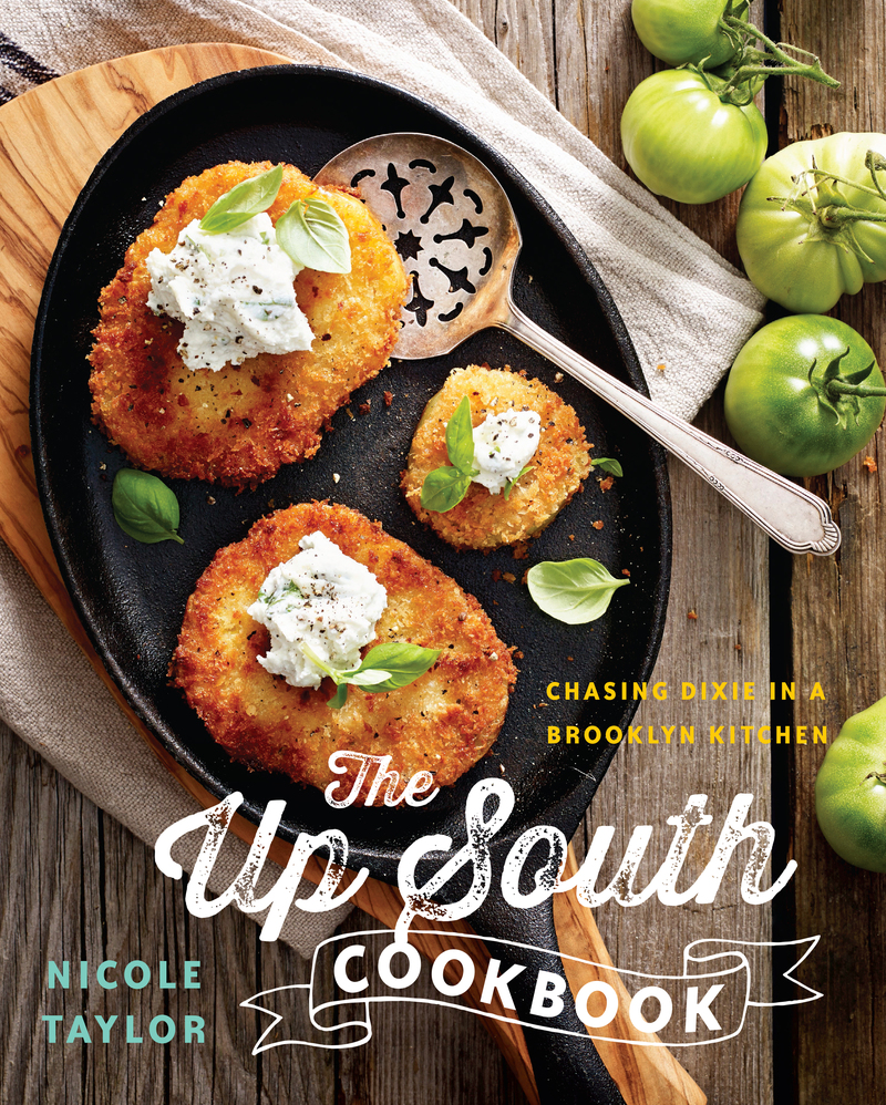 Book cover for The Up South Cookbook by Nicole A. Taylor
