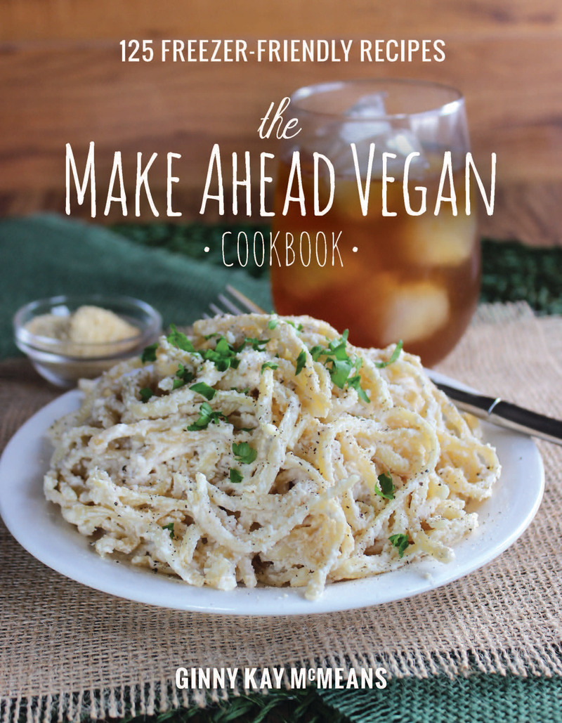 Book cover for The Make Ahead Vegan Cookbook by Ginny Kay McMeans