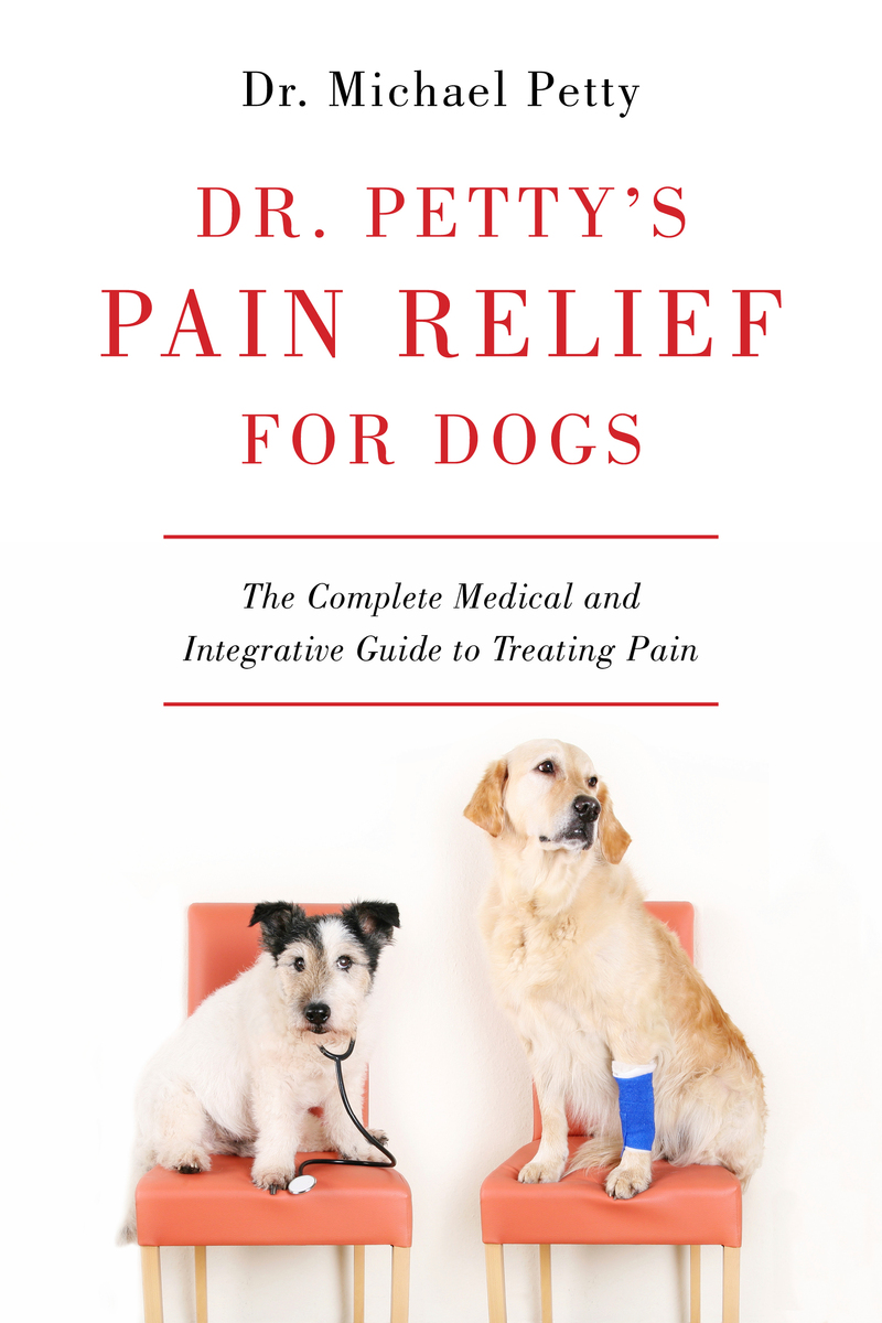 Book cover for Dr. Petty's Pain Relief for Dogs by Michael Petty