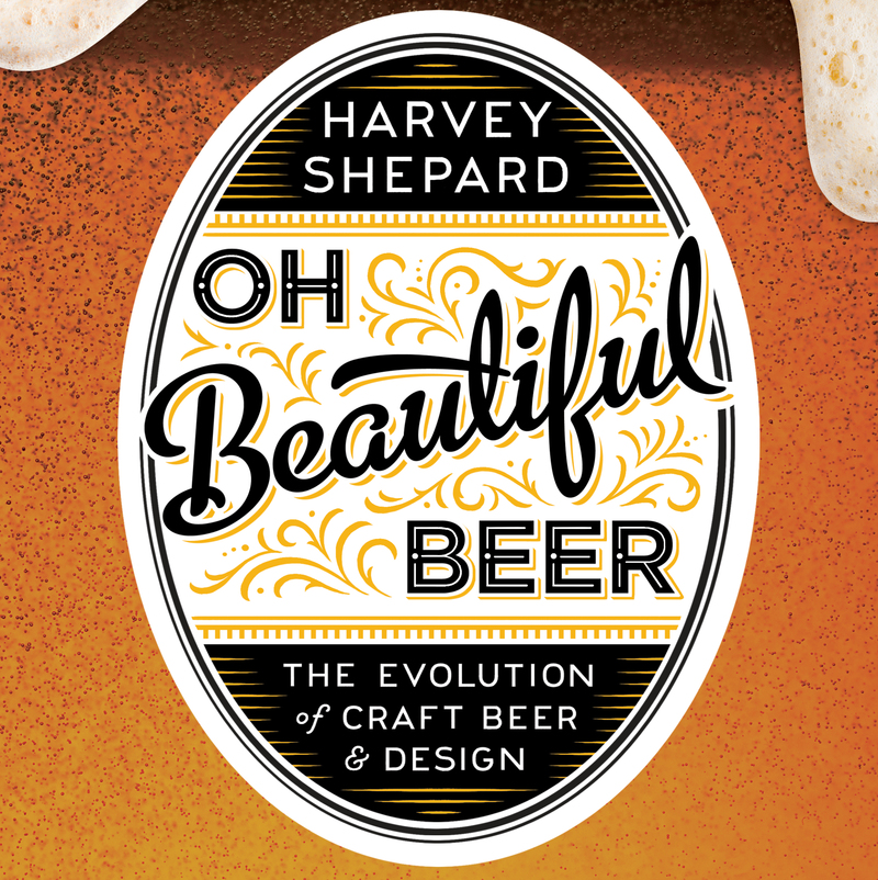 Book cover for Oh Beautiful Beer by Harvey Shepard