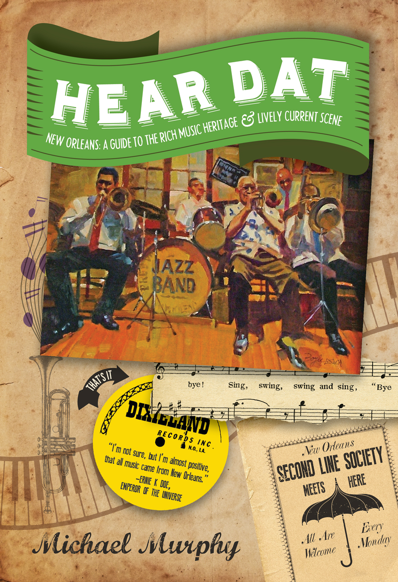 Book cover for Hear Dat New Orleans by Michael Murphy