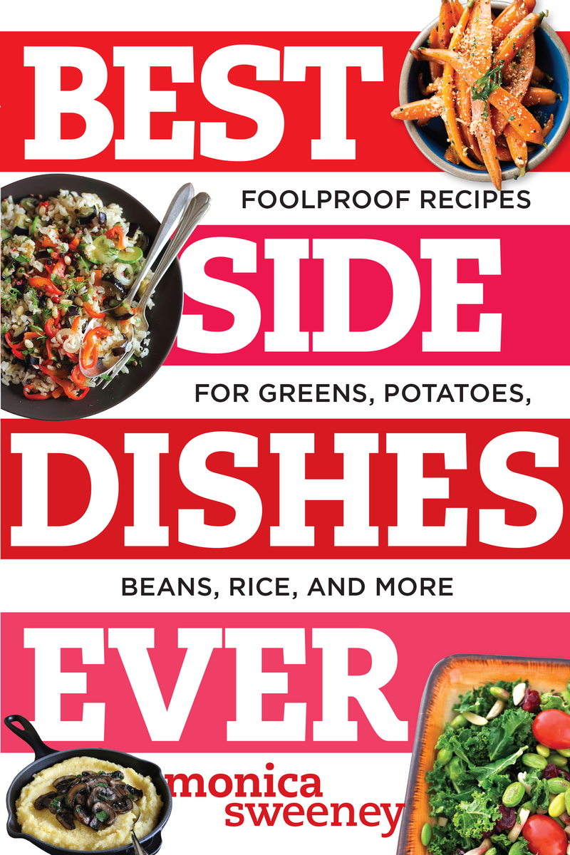 Book cover for Best Side Dishes Ever by Monica Sweeney