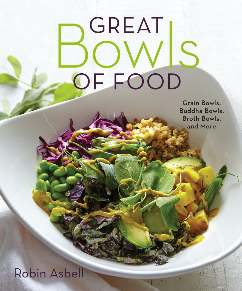 Book cover for Great Bowls of Food by Robin Asbell