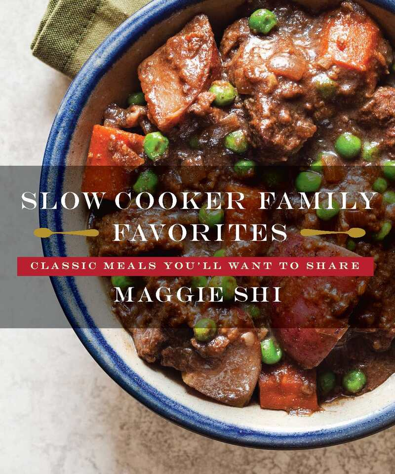 Book cover for Slow Cooker Family Favorites by Maggie Shi