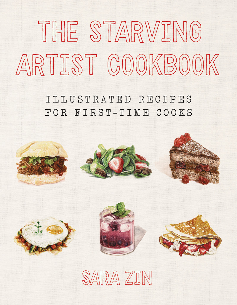 Book cover for The Starving Artist Cookbook by Sara Zin