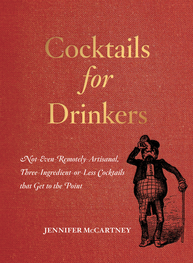 Book cover for Cocktails for Drinkers by Jennifer McCartney