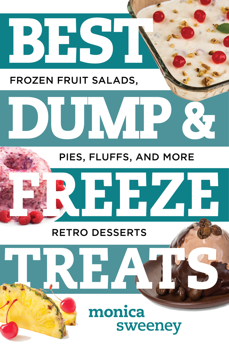 Book cover for Best Dump and Freeze Treats by Monica Sweeney