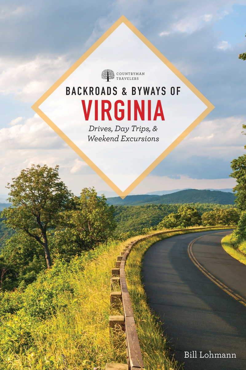 Book cover for Backroads & Byways of Virginia by Bill Lohmann