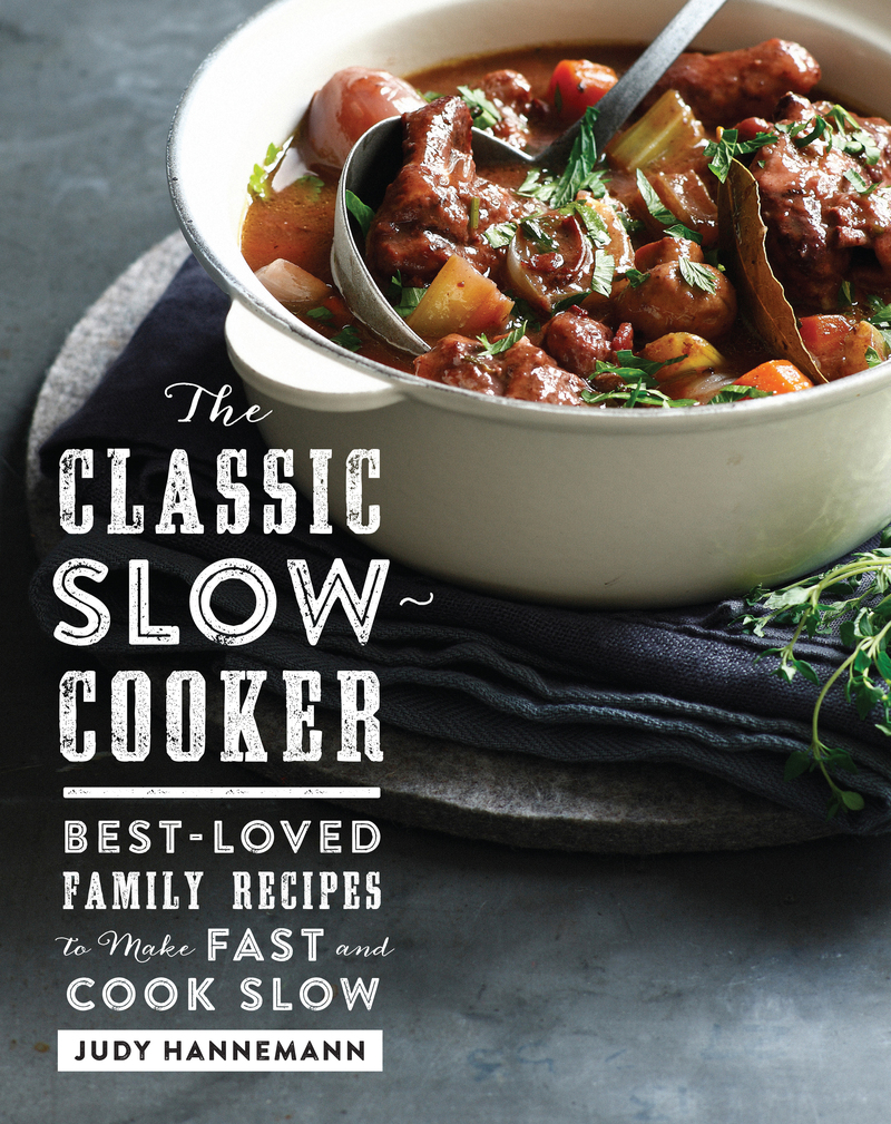 Book cover for The Classic Slow Cooker by Judy Hannemann