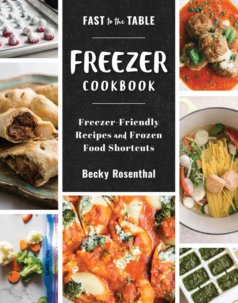 Book cover for Fast to the Table Freezer Cookbook by Becky Rosenthal