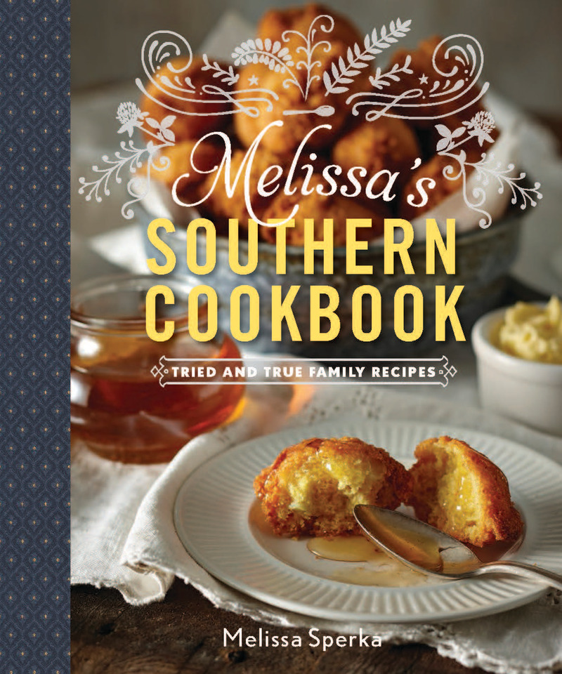 Book cover for Melissa's Southern Cookbook by Melissa Sperka