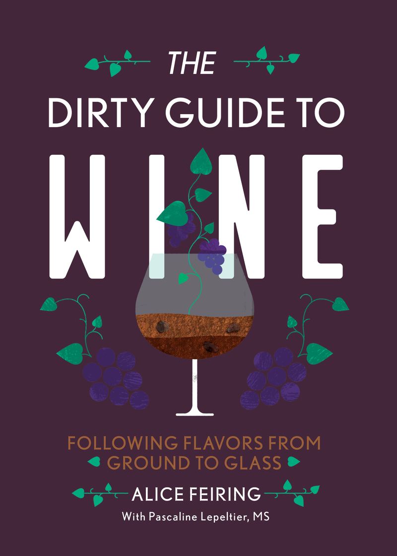 Book cover for The Dirty Guide to Wine by Alice Feiring