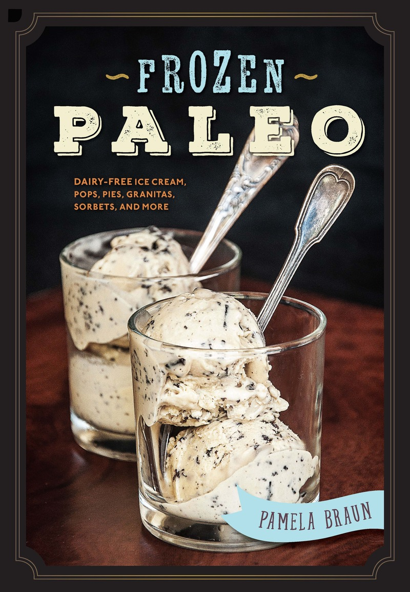Book cover for Frozen Paleo by Pamela Braun