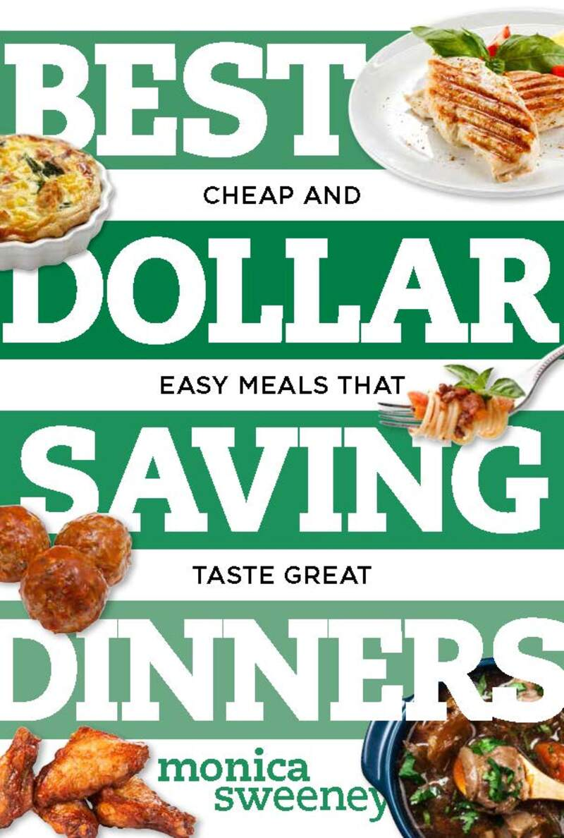 Book cover for Best Dollar Saving Dinners by Monica Sweeney