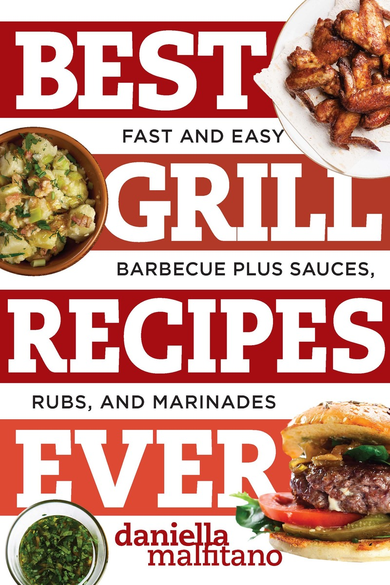 Book cover for Best Grill Recipes Ever by Daniella Malfitano