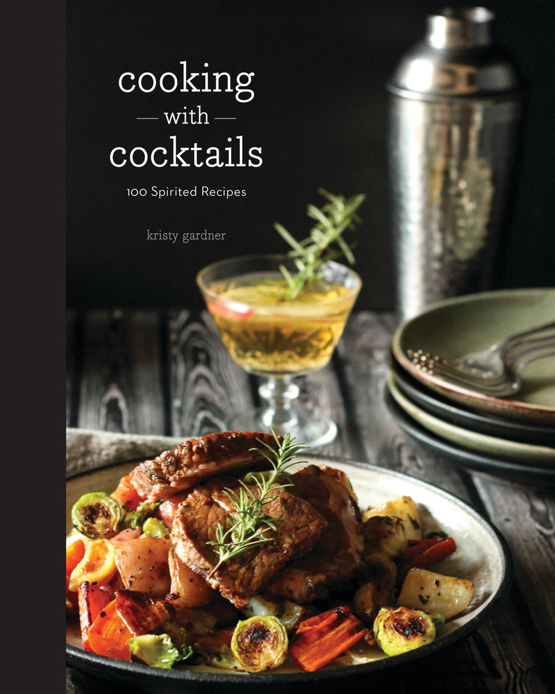 Book cover for Cooking with Cocktails by Kristy Gardner
