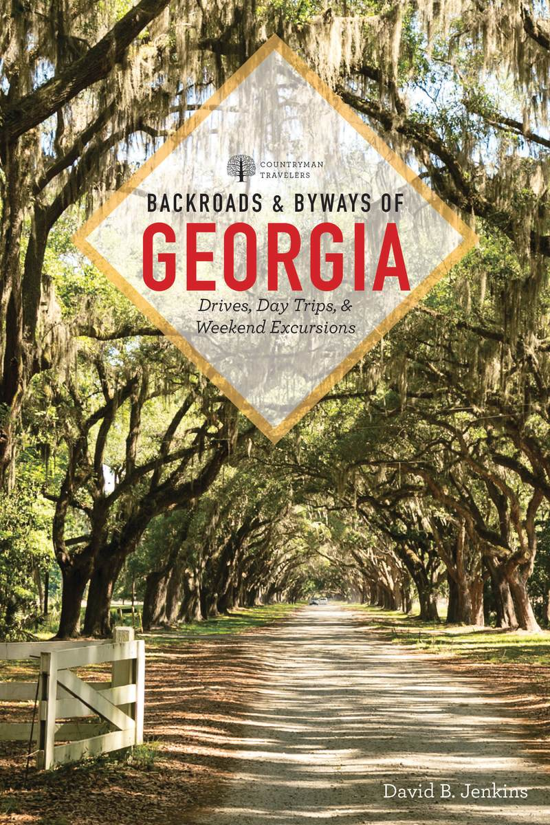 Book cover for Backroads & Byways of Georgia by David B. Jenkins