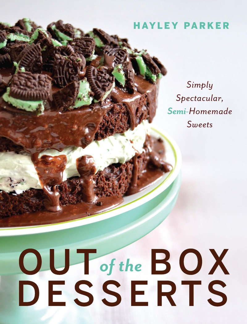 Book cover for Out of the Box Desserts by Hayley Parker