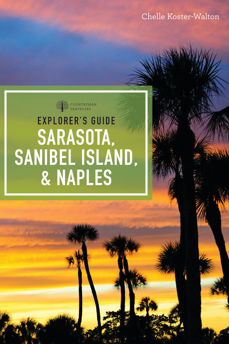 Book cover for Explorer's Guide Sarasota, Sanibel Island, & Naples by Chelle Koster-Walton