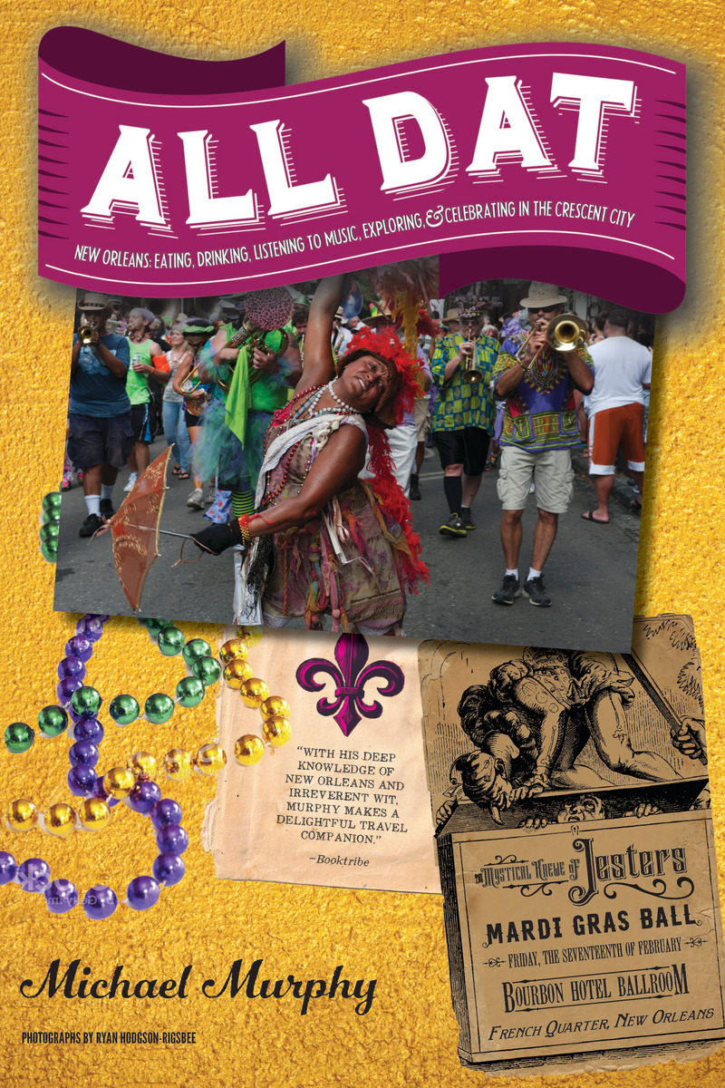 Book cover for All Dat New Orleans by Michael Murphy