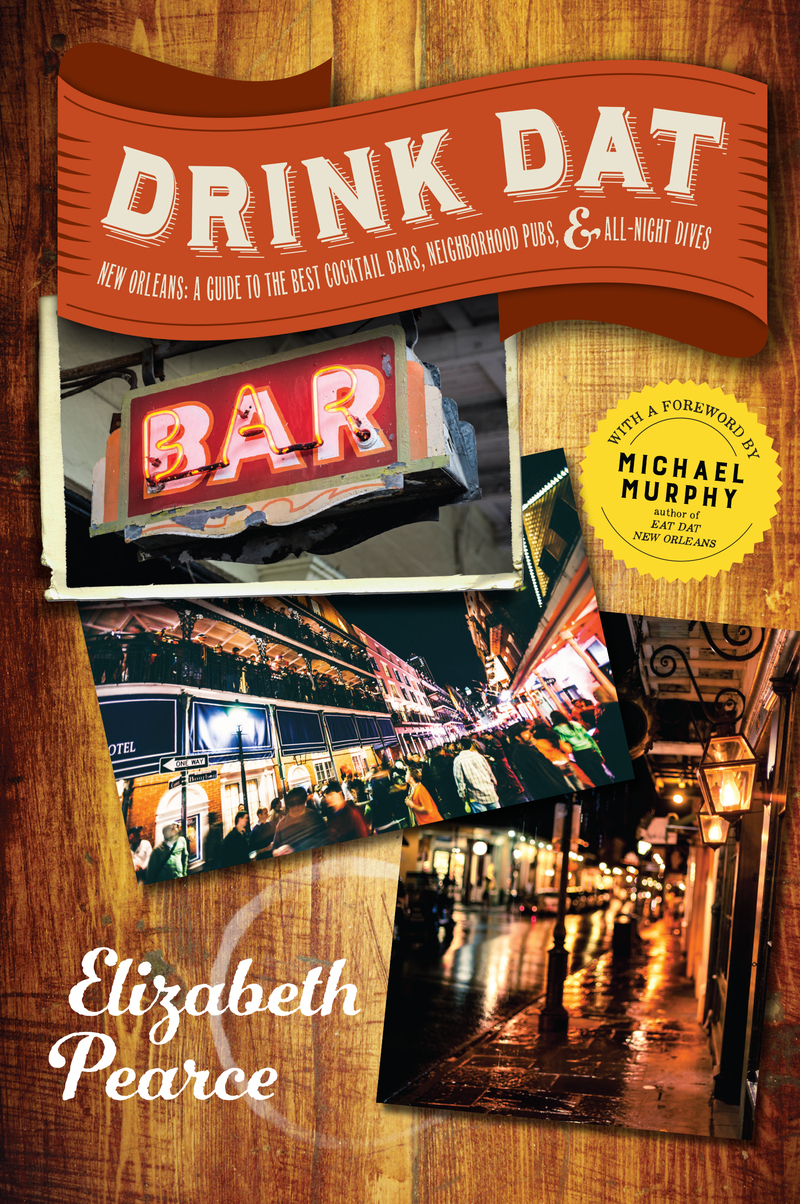 Book cover for Drink Dat New Orleans by Elizabeth Pearce