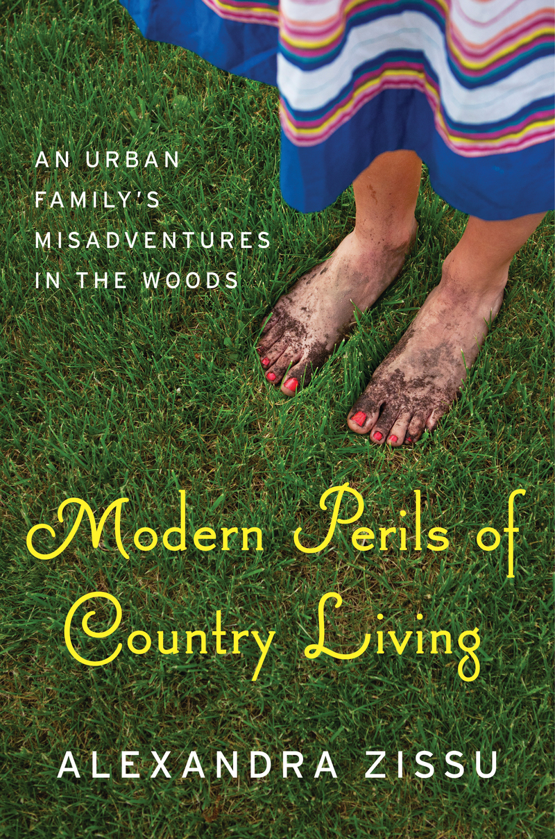 Book cover for Modern Perils of Country Living by Alexandra Zissu