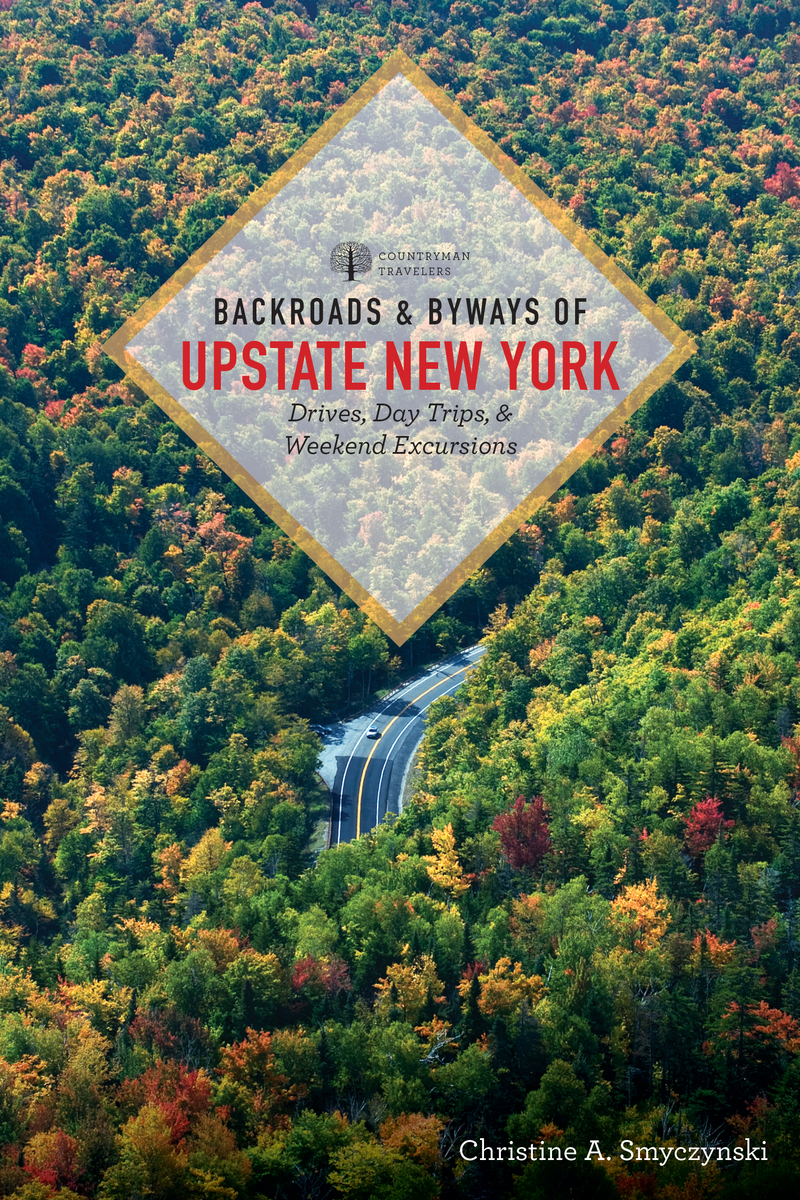 Book cover for Backroads & Byways of Upstate New York by Christine A. Smyczynski