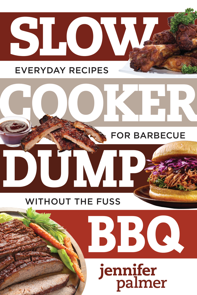 Book cover for Slow Cooker Dump BBQ by Jennifer Palmer