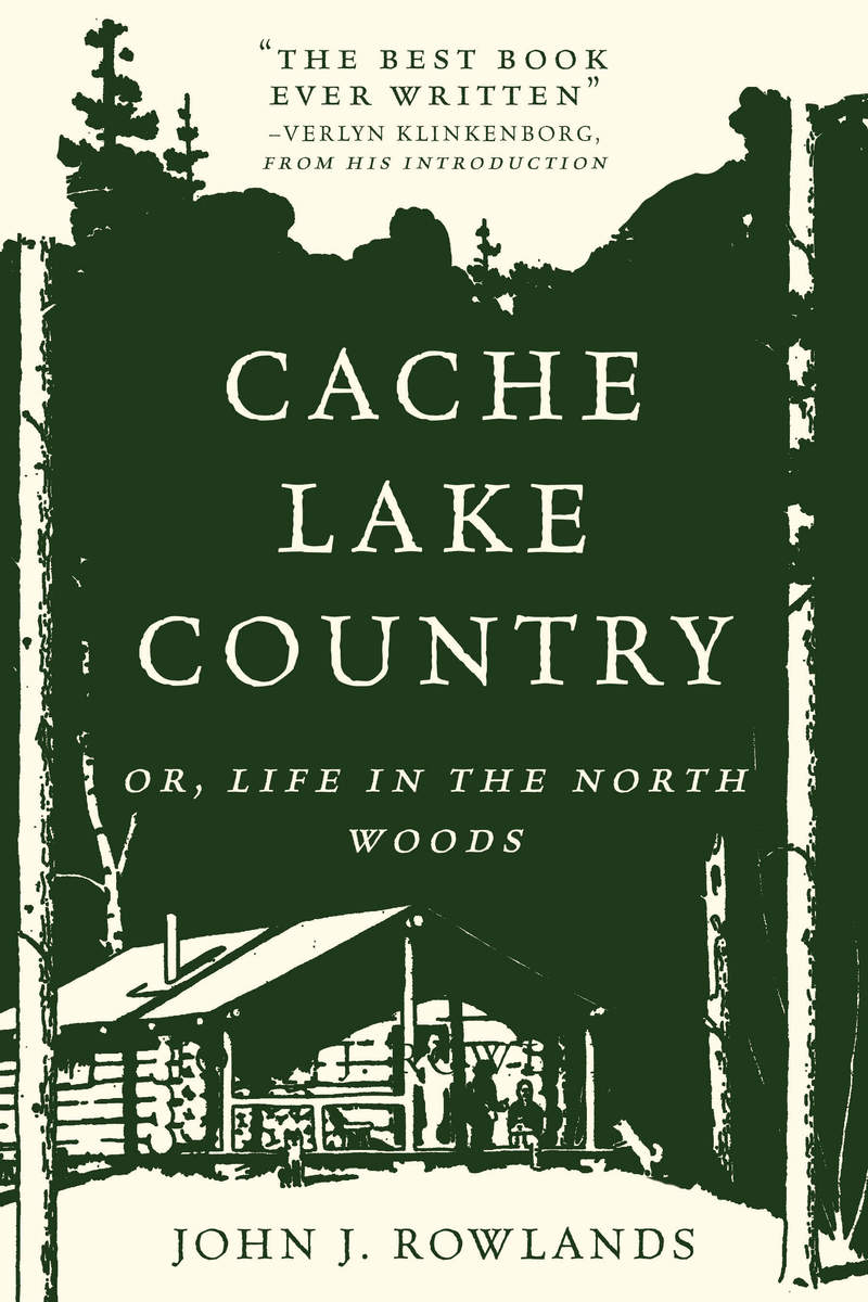 Book cover for Cache Lake Country by John J. Rowlands