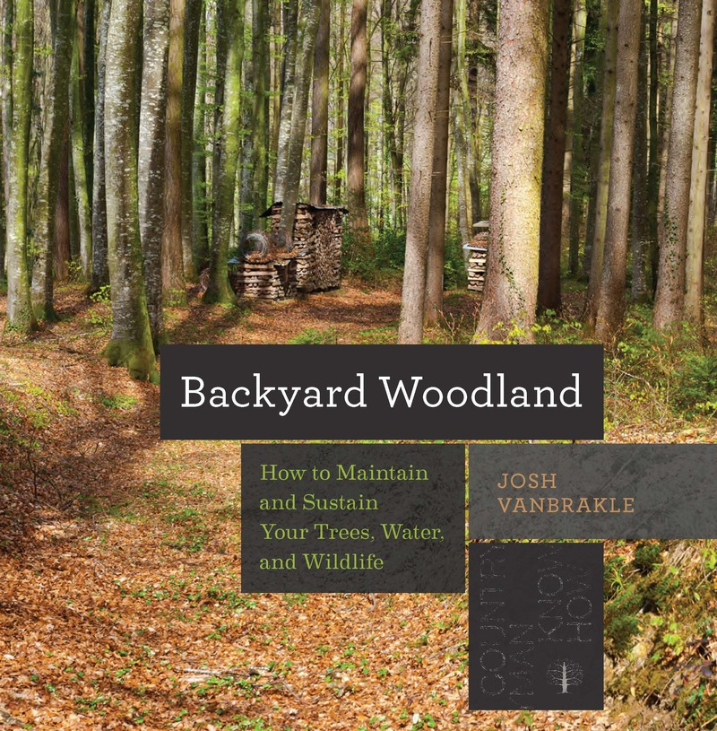 Book cover for Backyard Woodland by Josh VanBrakle