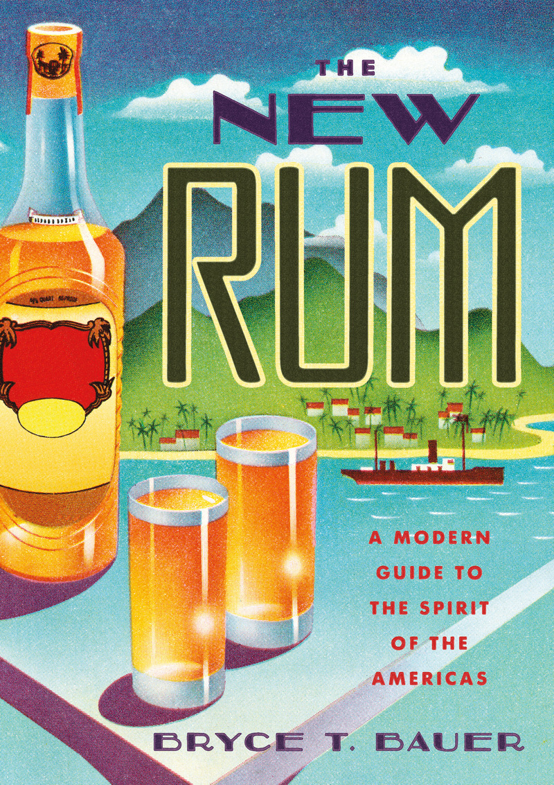 Book cover for The New Rum by Bryce T. Bauer