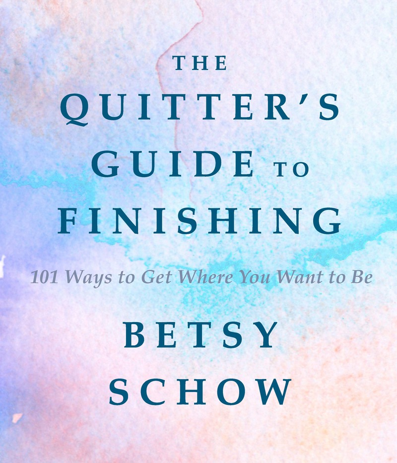 Book cover for The Quitter's Guide to Finishing by Betsy Schow