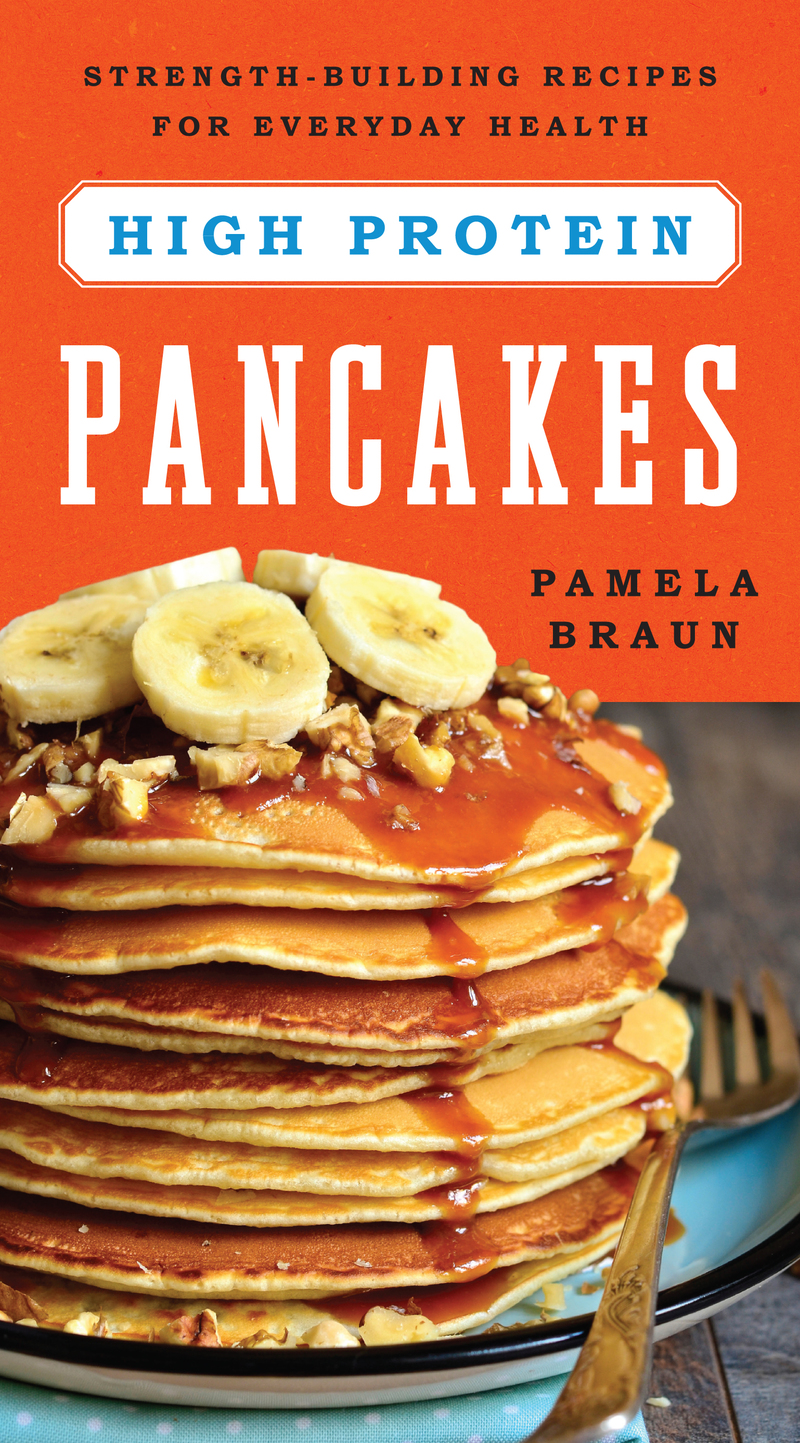 Book cover for High-Protein Pancakes by Pamela Braun
