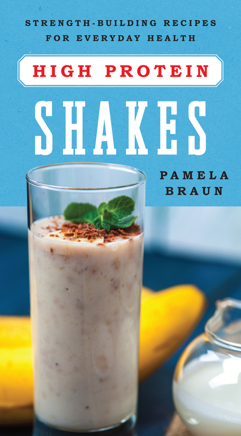 Book cover for High-Protein Shakes by Pamela Braun