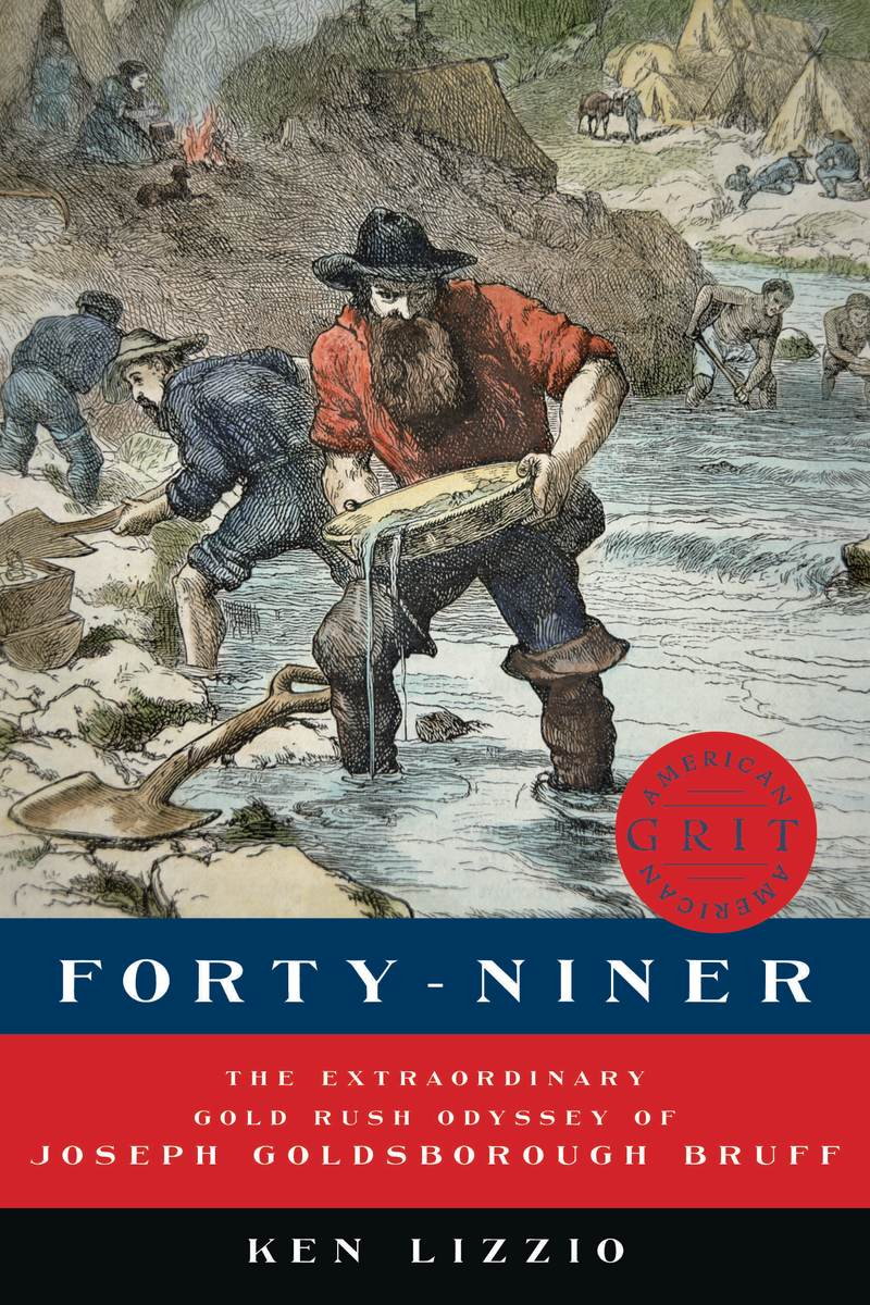 Book cover for Forty-Niner by Ken Lizzio