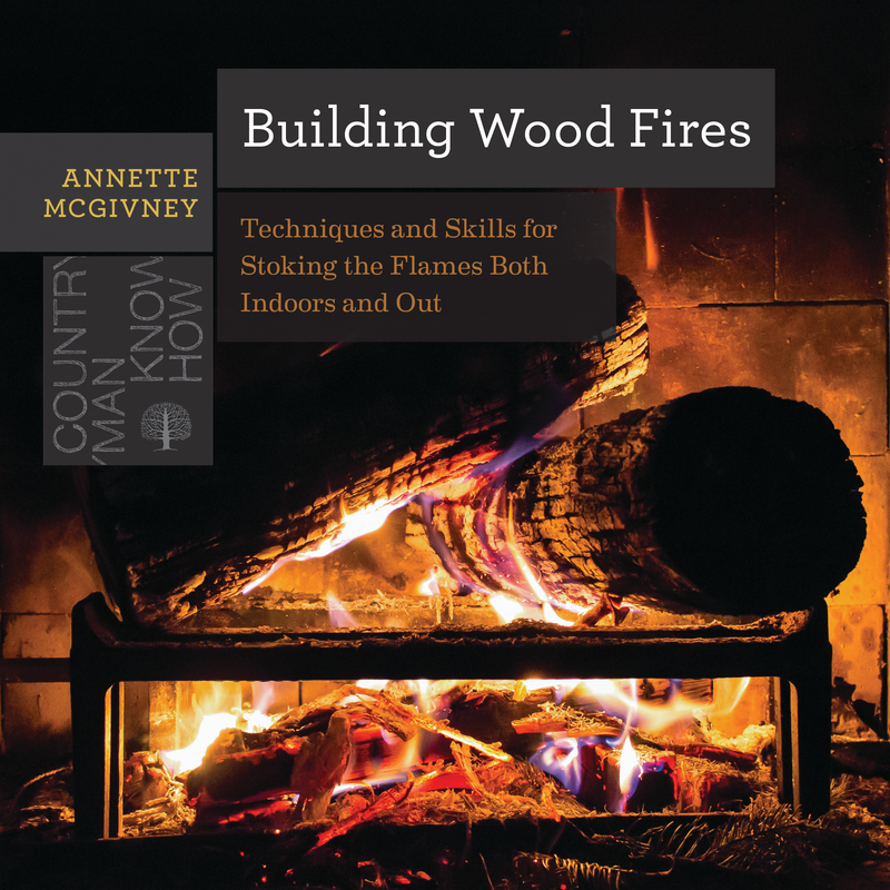 Book cover for Building Wood Fires by Annette McGivney