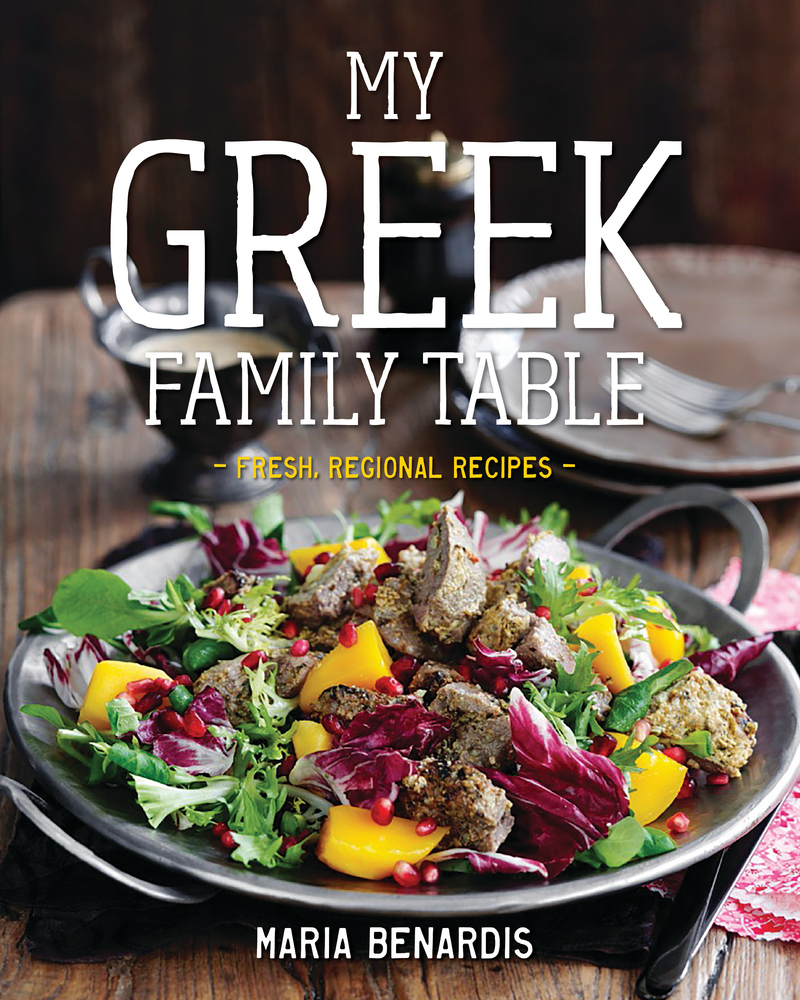 Book cover for My Greek Family Table by Maria Benardis