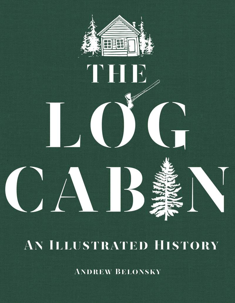 Book cover for The Log Cabin by Andrew Belonsky