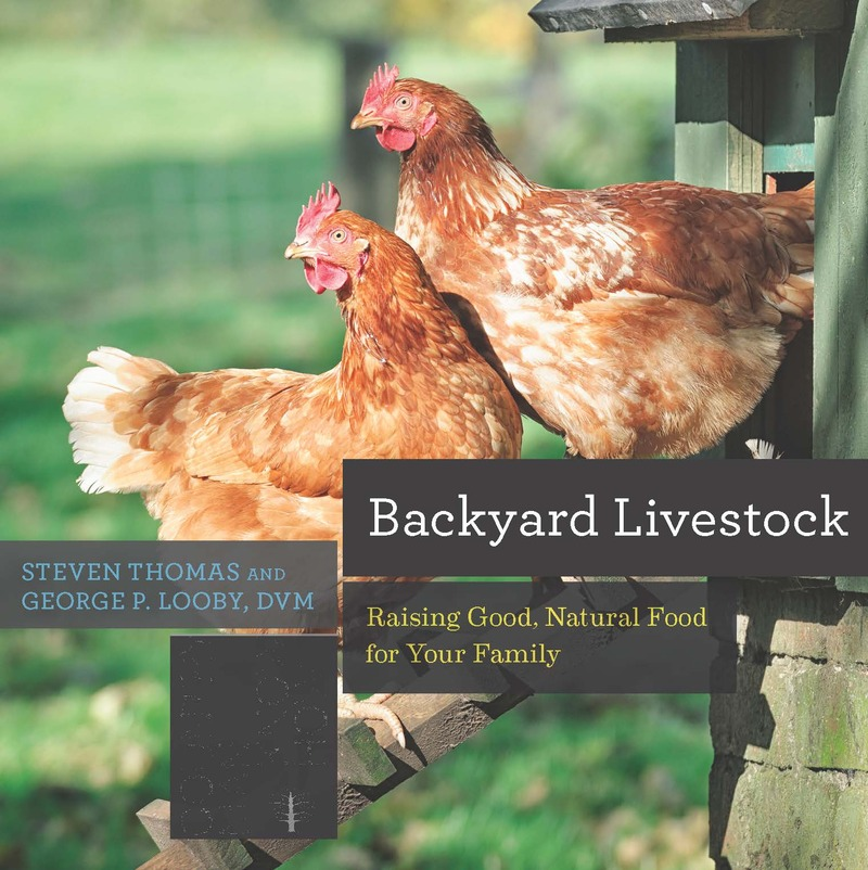Book cover for Backyard Livestock by George B. Looby