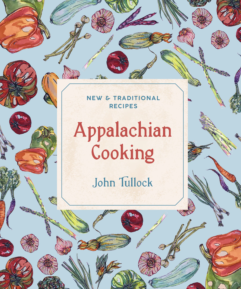 Book cover for Appalachian Cooking by John Tullock