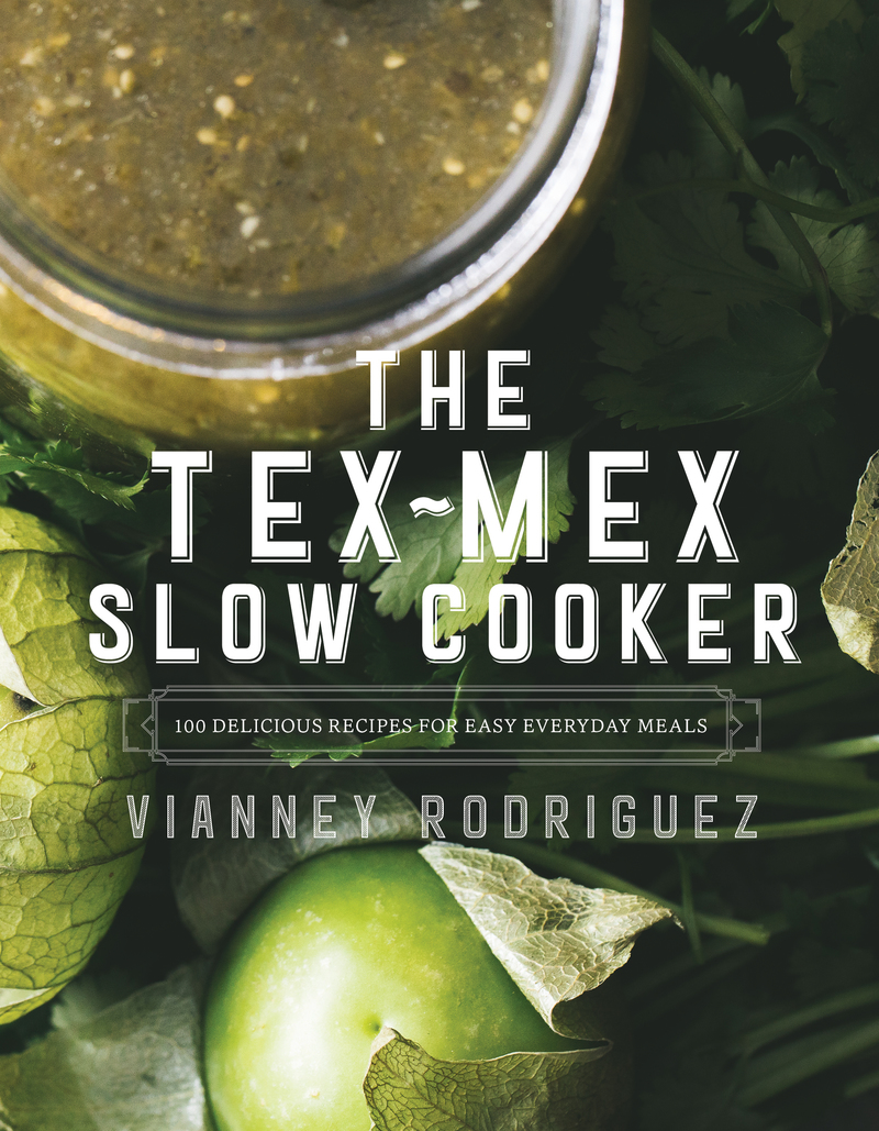 Book cover for The Tex-Mex Slow Cooker by Vianney Rodriguez