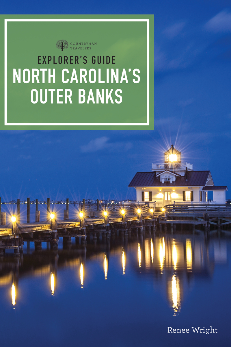 Book cover for Explorer's Guide North Carolina's Outer Banks by Renee Wright
