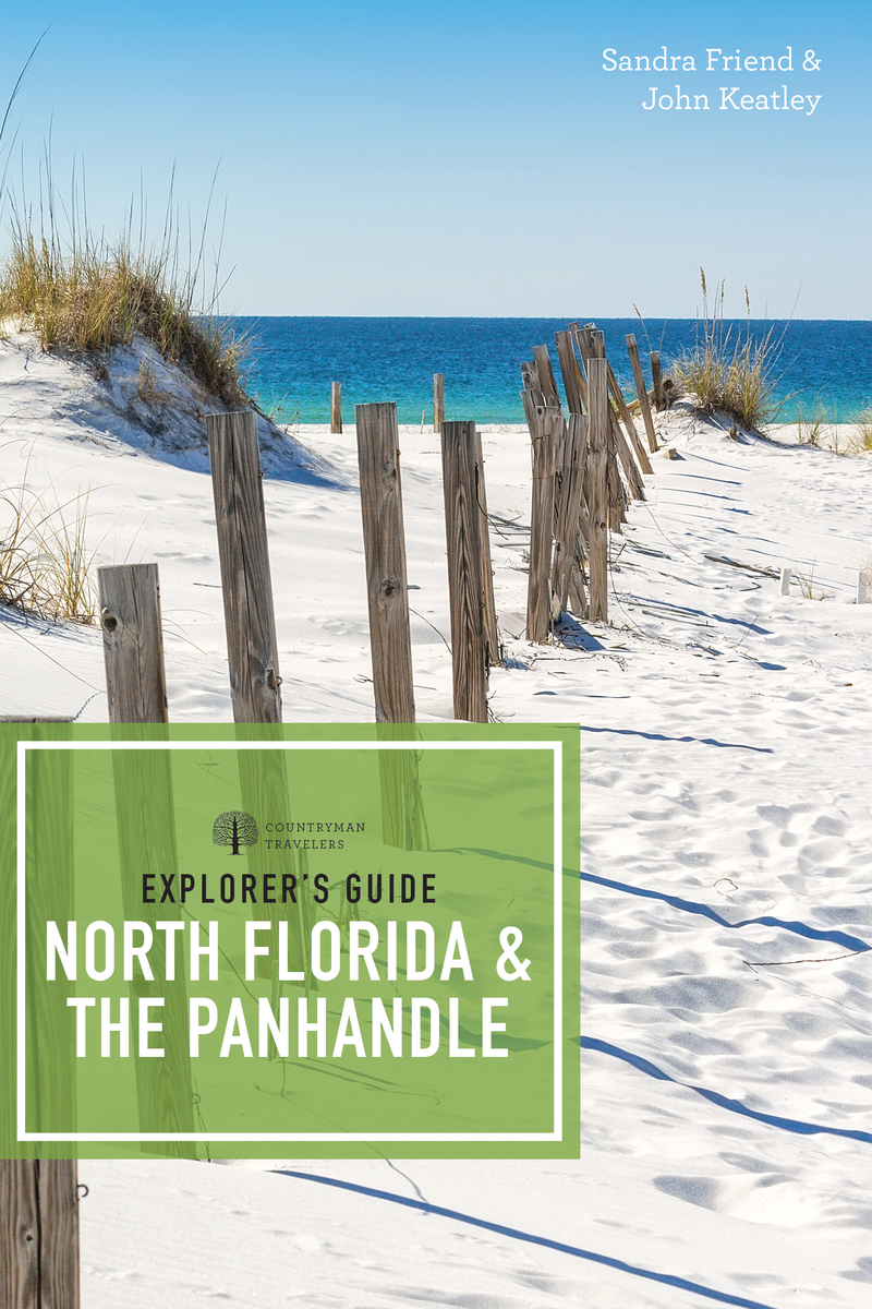 Book cover for Explorer's Guide North Florida & the Panhandle by Sandra Friend